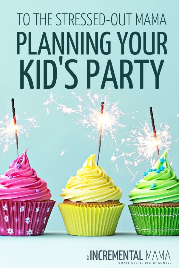When planning a kid's birthday party and scouring the internet for idea, it can get stressful and overwhelming. Insetad of wallowing in birthday party stress, here's what you need to know. #kidsborthdayparty #stressedmom #simplebirthdayparty