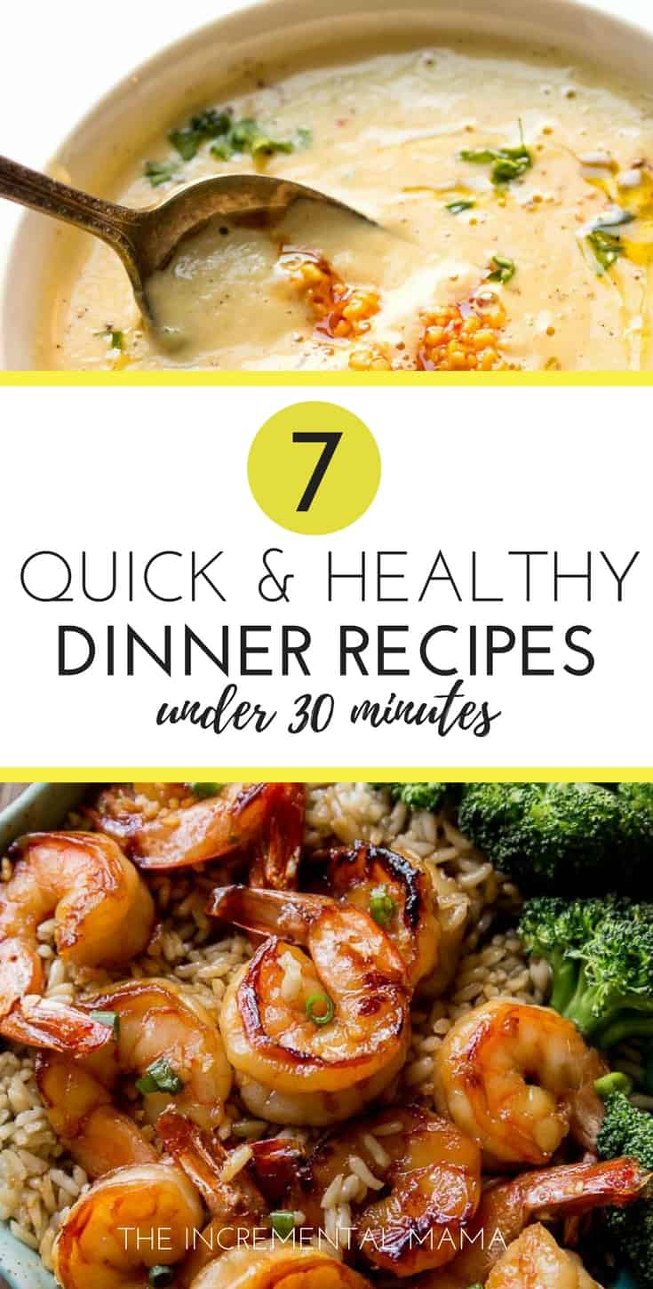 Quick & Heathy Dinner Recipes Under 30 Minutes