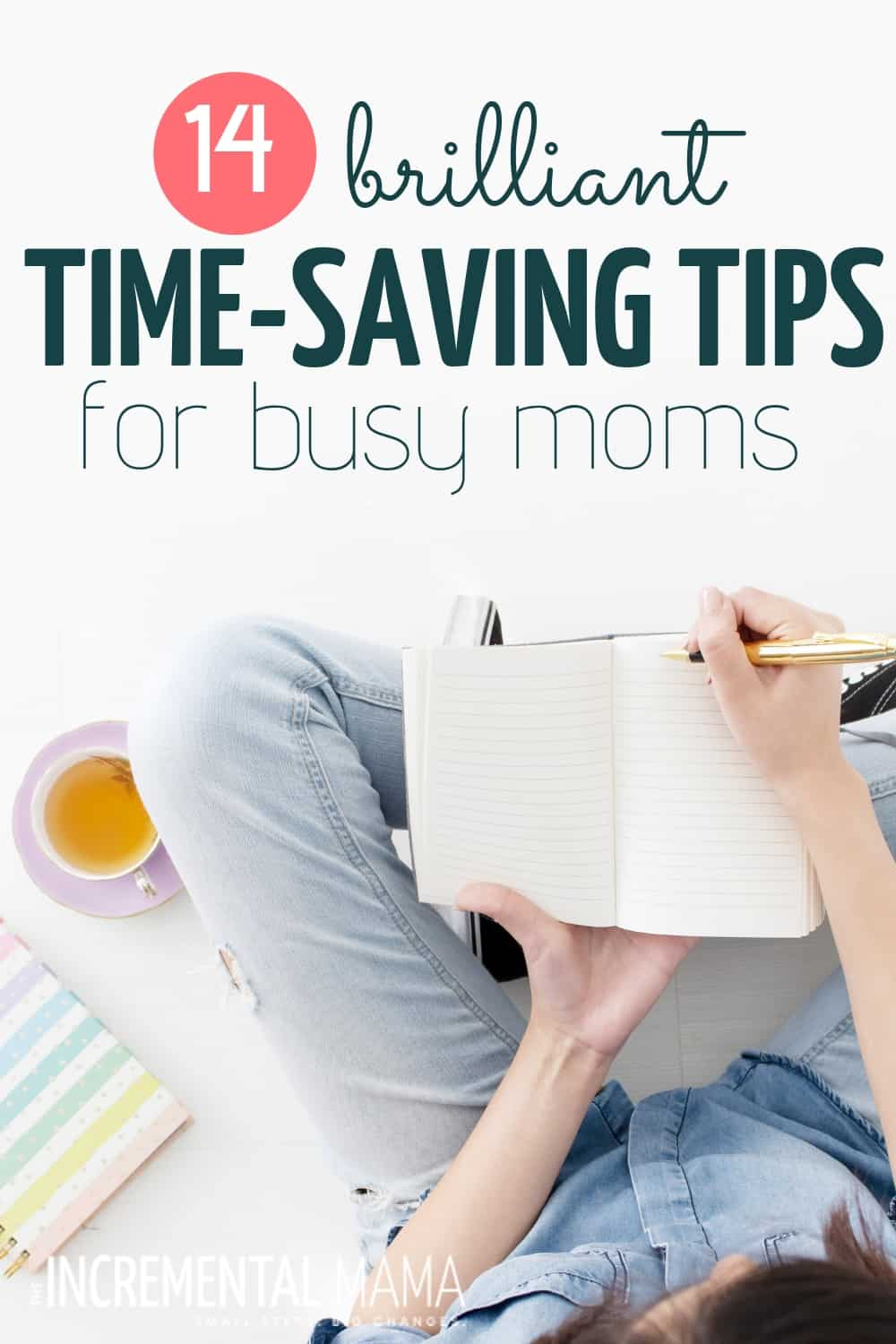 These 14 time-saving tips for moms will help even the most overwhelmed moms create routines that make life easier & happier. #timemanagementtipsformoms #timesavingtips