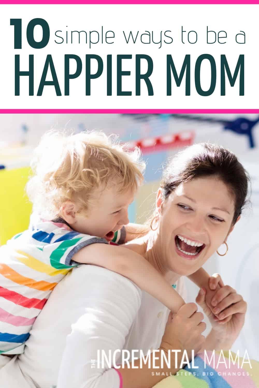 be a happier mom