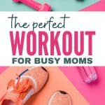 best workout at home for moms