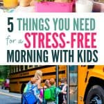 stress free morning with kids