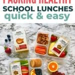 how to quickly pack healthy school lunches